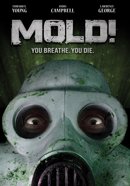 Mold! Finally to Grow on DVD this May