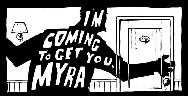 Hard-Boiled Horror Tales: Hard-Boiled Horror Tales: I'm Coming to Get You, Myra (click for larger image)