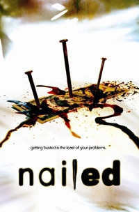 Nailed DVD (click for larger image)