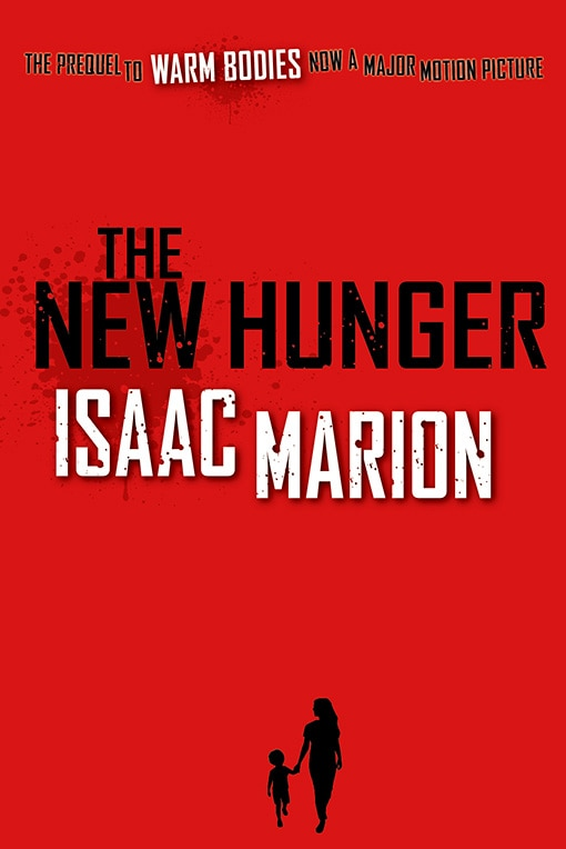 Warm Bodies Prequel The New Hunger Available January 28th