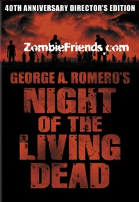 Night of the Living Dead: 40th Anniversary Edition