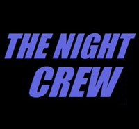 The Night Crew Coming to Feed Your Head