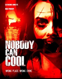 Nobody Can Cool (2013)