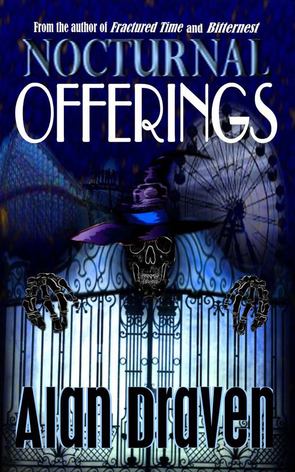 Alan Draven's New Novel Nocturnal Offerings Now Available
