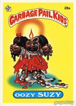 oozy suzie - 20 Ghastly Garbage Pail Kids - The 80s Baby's Precursor to Horror