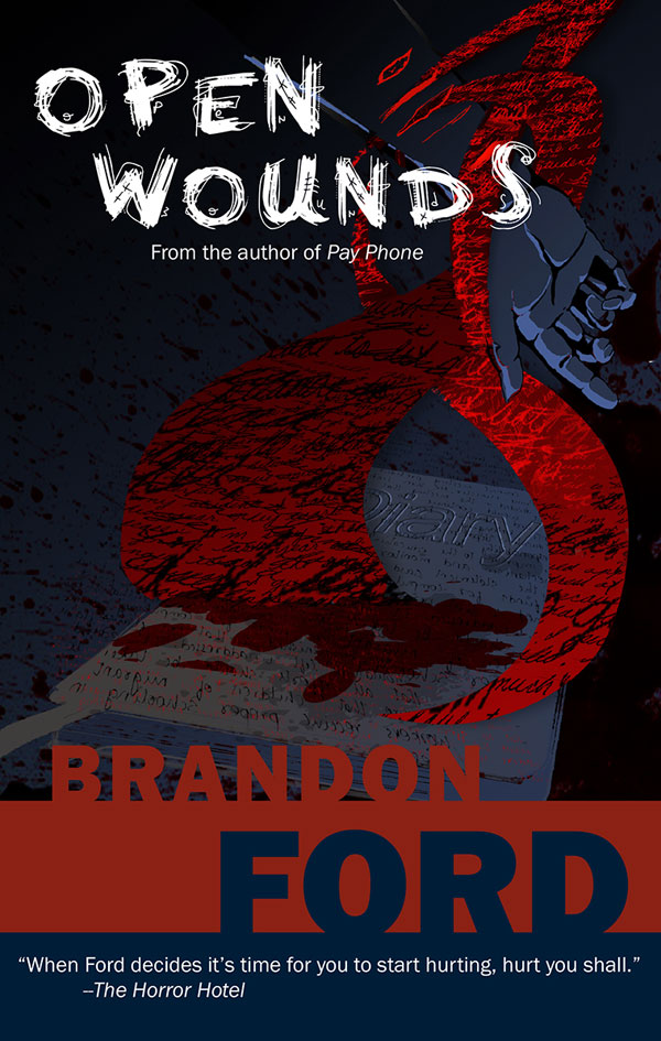 The First Cut Is the Deepest in Brandon Ford's New Novel Open Wounds