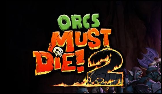 Orcs Must Die! Returns To Fight Another Day