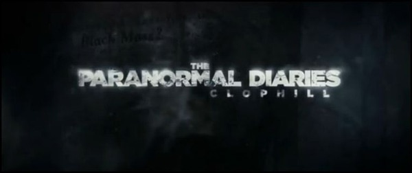 padc - Exclusive First Trailer - The Paranormal Diaries: Clophill Brings the Chills