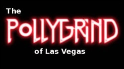 PollyGrind 2 Film Festival in Las Vegas Now Looking for Submissions