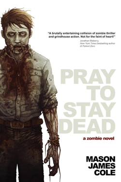 Pray to Stay Dead (click for larger image)