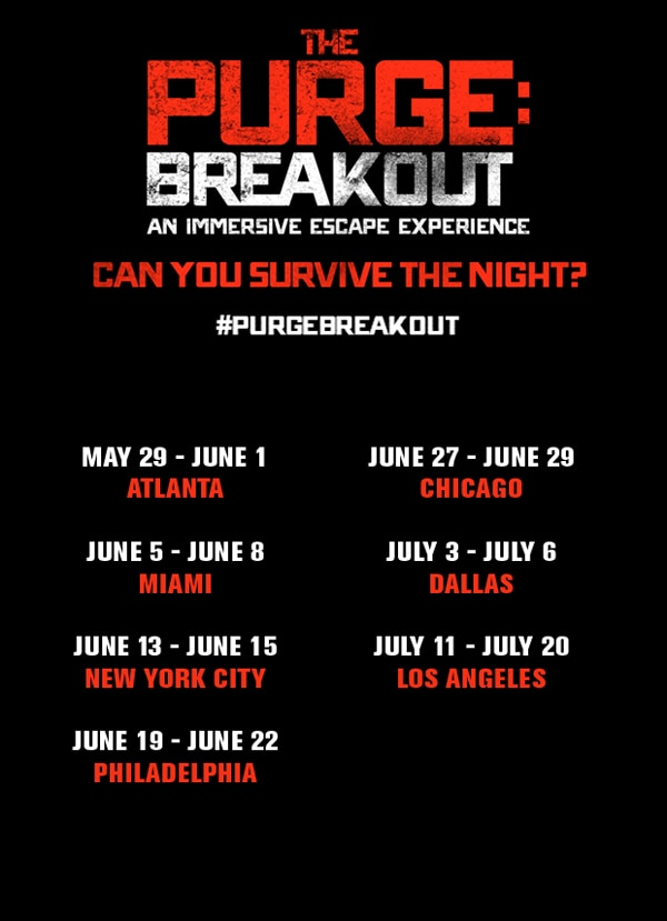 purgebreakout - Blumhouse and Universal Taking The Purge: Anarchy on the Road this Summer with The Purge: Breakout