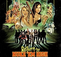 Return To Nuke 'Em High: Volume 1 (Blu-ray / DVD)