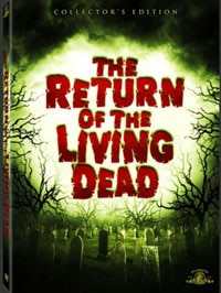 The Return of the Living Dead: The Collector's Edition (click for larger image)