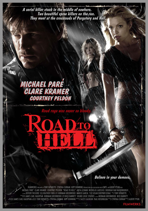 Road to Hell starring Michael Pare