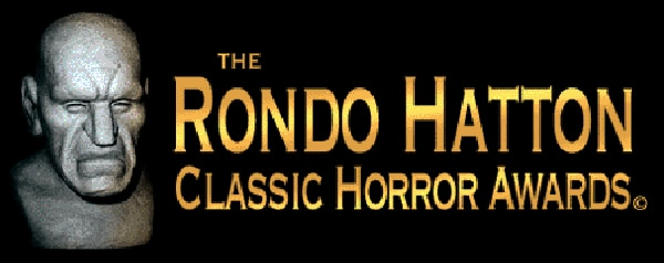 rondos - 11th Annual Rondo Hatton Classic Horror Awards Names 2012 Nominees and Opens Voting