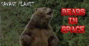 Savage Planet (bears in space!)