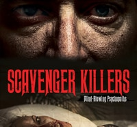 Scavenger Killers to Bloody Up DVD