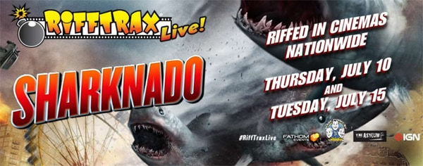 Sharknado Getting the RiffTrax Treatment July 10th and 15th