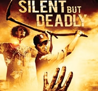 Silent But Deadly (2013)