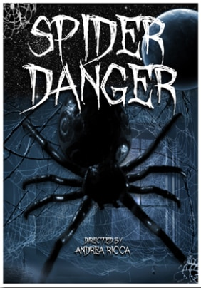 spiderdanger - Arachnophobes Beware! Eight-Legged Beasties Run Wild in Short Film Spider Danger!