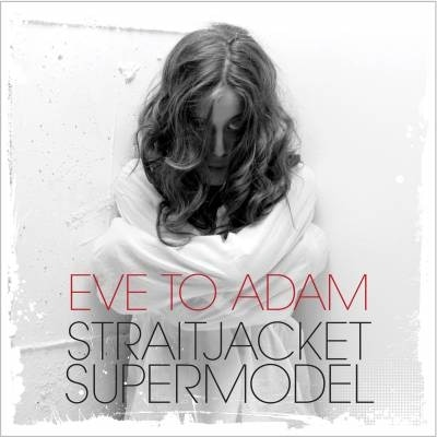 Scandalous Video Released for Eve to Adam's Dexter-Inspired Straitjacket Supermodel