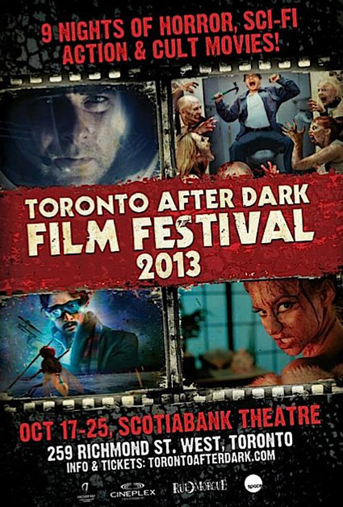 Toronto After Dark Film Festival 2013