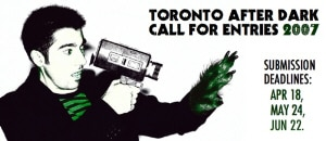 Final week for Toronto After Dark film entries!!