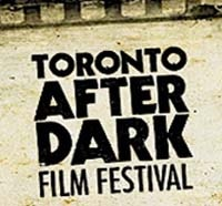 Toronto After Dark Film Festival Announces 2013 Winners