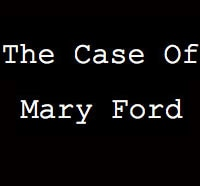 Sink Your Teeth into The Case of Mary Ford