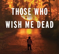 Those Who Wish Me Dead are Heading to Theaters!