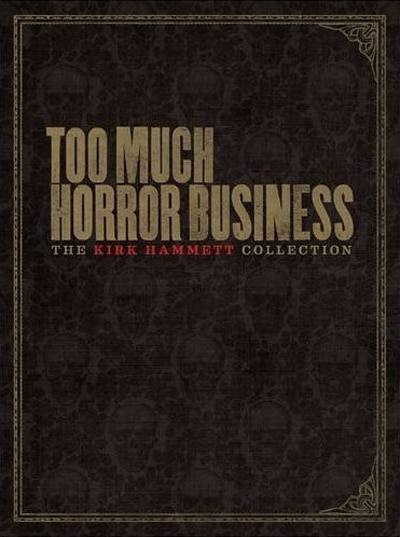 Metallica's Kirk Hammett Publishing His First Book - Too Much Horror Business