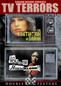 Scream Factory Presents TV Terrors:  The Initiation of Sarah / Are You in the House Alone? (DVD)