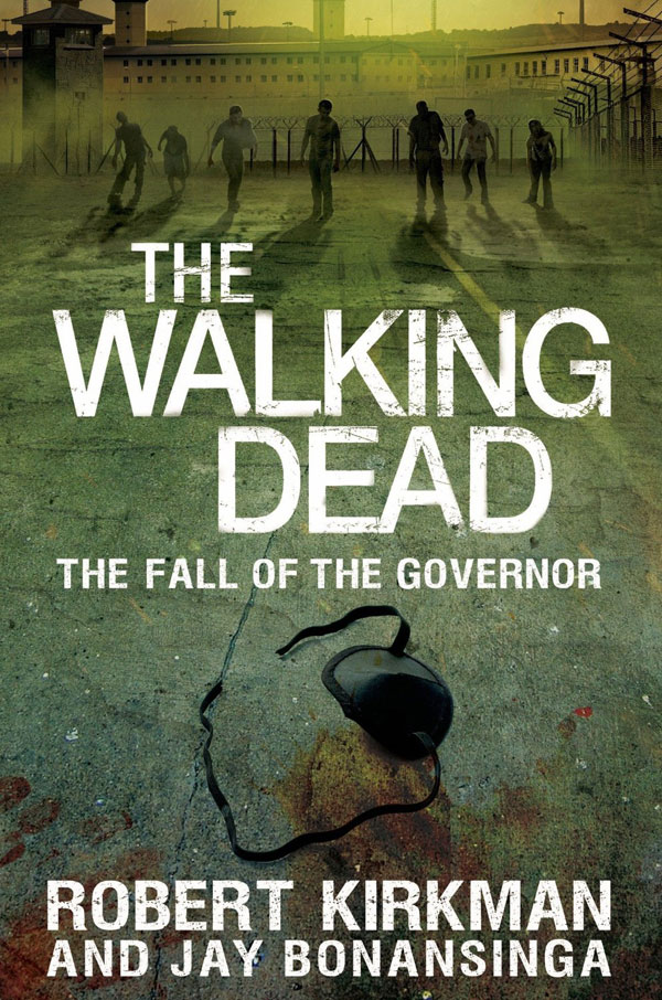 The Walking Dead Novel Series Continues with The Fall of the Governor