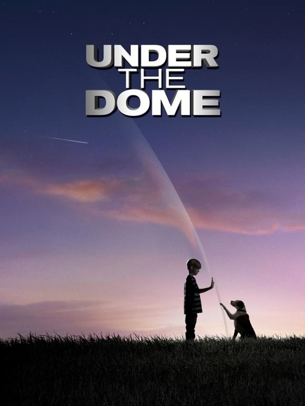 under the dome poster - Natalie Zea Joins Under the Dome in a Pivotal Role