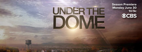 underthedome2banner - See More Images from and a New Preview of Under the Dome Episode 2.01 - Heads Will Roll