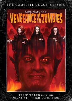 Vengeance of the Zombies on DVD!