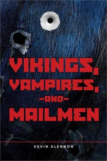 Neither Snow nor Rain Shall Stop the Release of Vikings, Vampires, and Mailmen