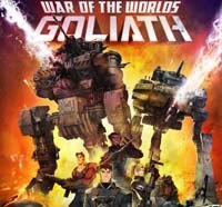 War of the Worlds: Goliath Is Headed Your Way!