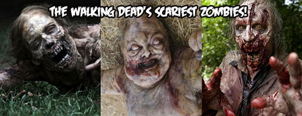 The Walking Dead's Scariest Zombies