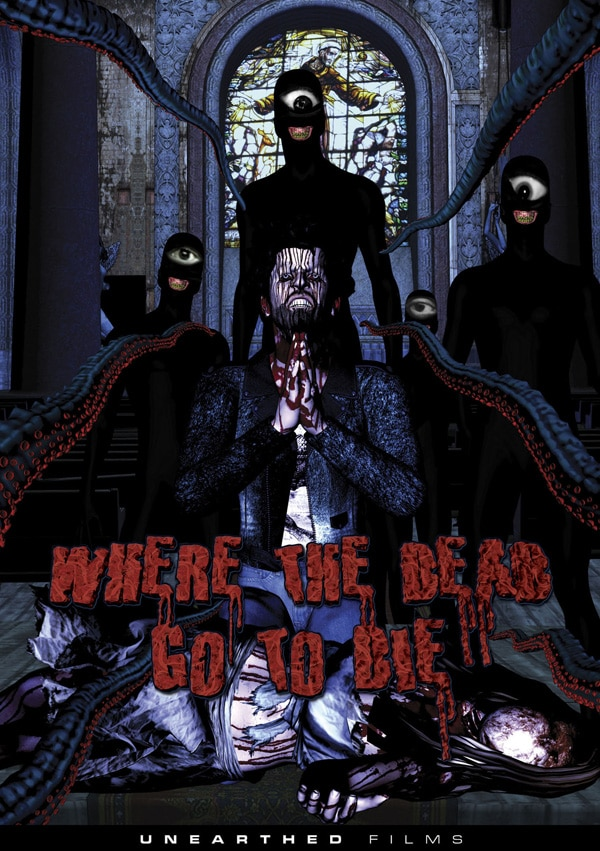 wherethedeadgo - Where the Dead Go to Die Hitting DVD and Blu-ray on February 21st