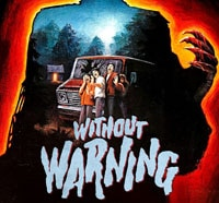 Scream Factory Brings Without Warning to Home Video for the Very First Time