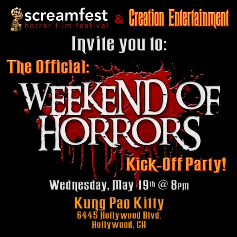 Screamfest LA Hosting Creation Weekend of Horrors Kick-off Party and YOU'RE Invited!