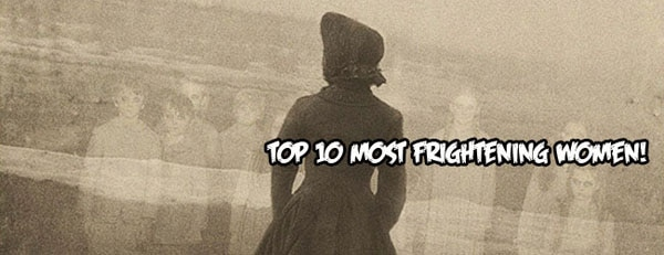 Horror's Top 10 Most Frightening Women
