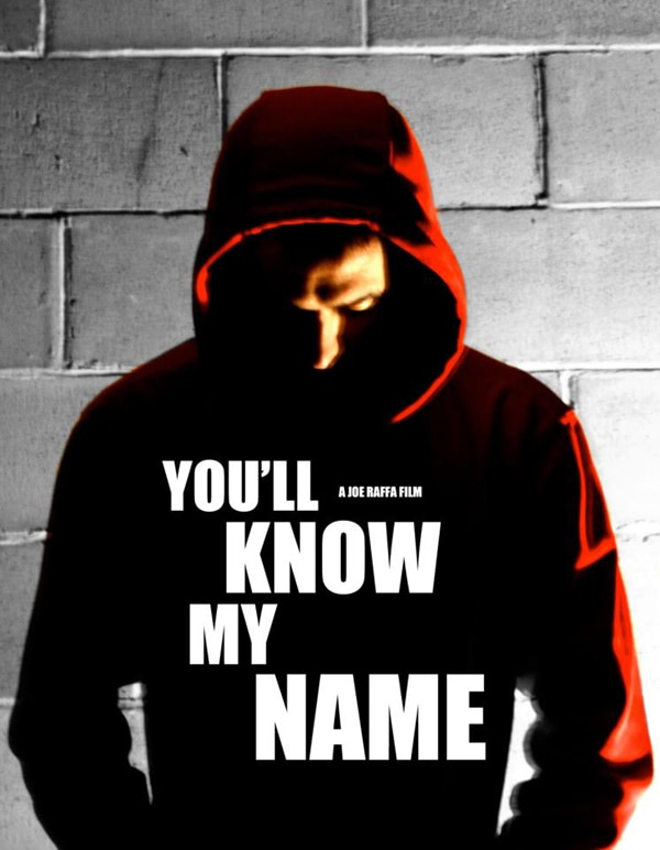 Joe Raffa Thriller You'll Know My Name Picked Up By Breaking Glass Entertainment