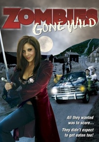 Zombies Gone Wild DVD (click for larger image)